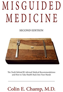 misguided medicine Colin Champ